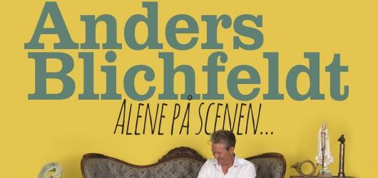 Anders Blichfeldt med showet: Alene På Scenen