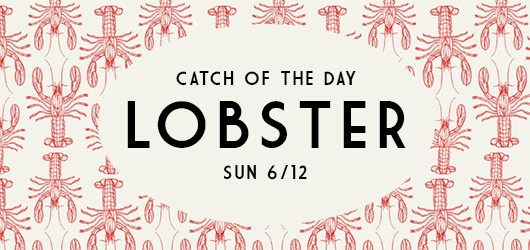 Catch of the Independence Day 6/12: Lobster!