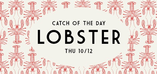 Catch of the day 10/12: Lobster!